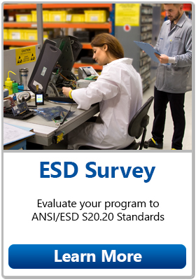 Click to request an ESD Survey - Desco will evaluate your program to ANSI/ESD S20.20 Standards