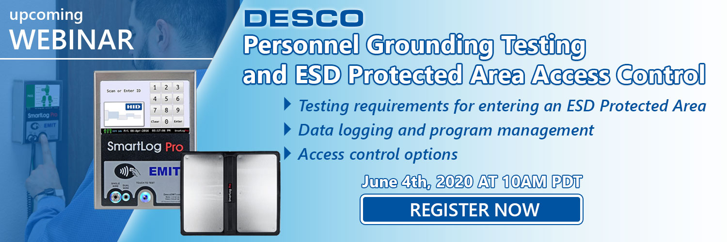 Personnel Grounding Testing and ESD Protected Area Access Control Webinar